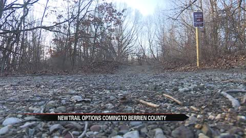New trail options coming to Berrien County